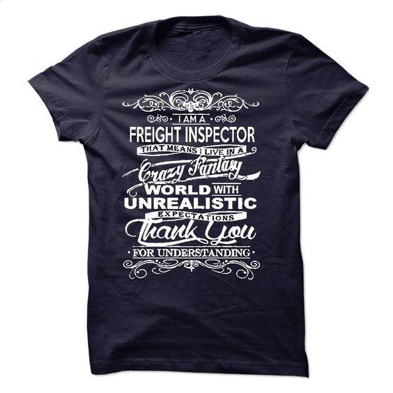 I Am A Freight Inspector T Shirt, Hoodie, Sweatshirts - tshirt design #teeshirt #fashion