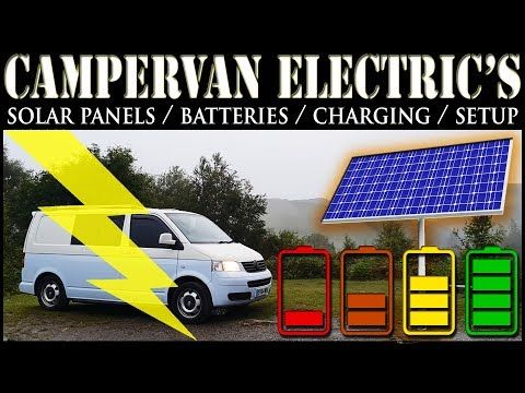 Campervan 12v Electrical Systems Everything Explained Batteries Charging And Solar Vw T5 T6 Youtube Campervan Van Life Electrical System