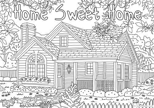Home Sweet Home Printable Adult Coloring Pages Adult Coloring