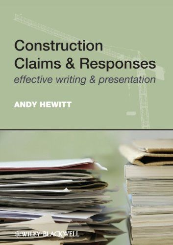 Construction Claims and Responses: Effective Writing and Presentation by Andy Hewitt. Save 18 Off!. $69.49. Publisher: Wiley; 1 edition (August 22, 2011). Edition - 1. Publication: August 22, 2011