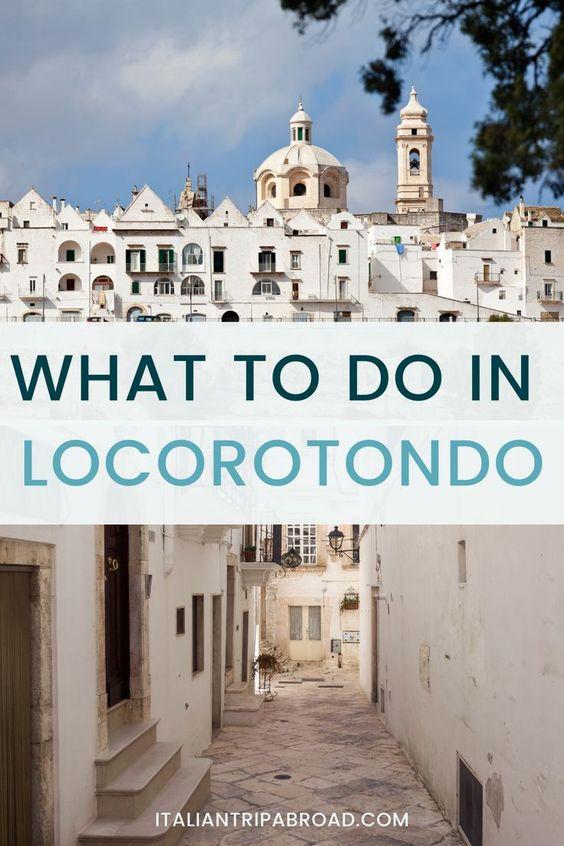 What to do in Locorotondo Italy