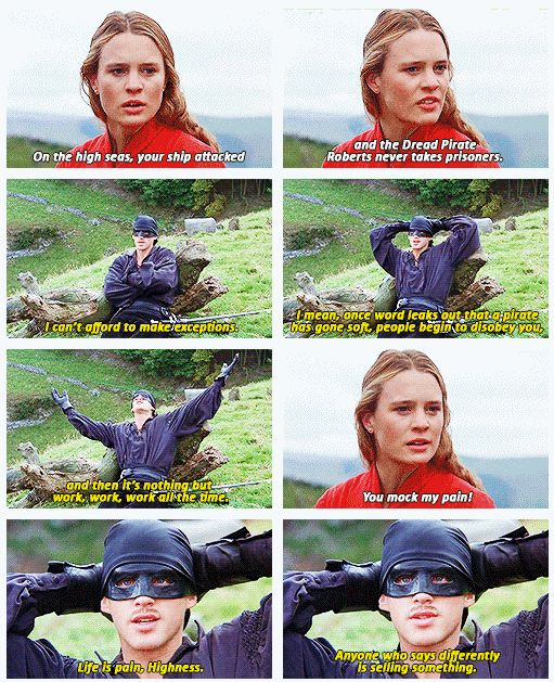 The Princess Bride. Work work work all the time. lol