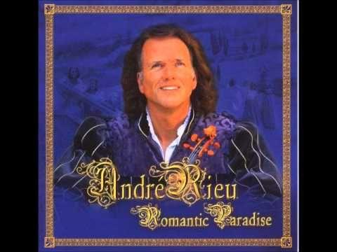 Andre Rieu Romantic Paradise Cd2 Andre Rieu Romantic Andre