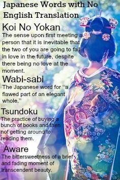 Japanese Words with No English Translation Equivalent. I find ...