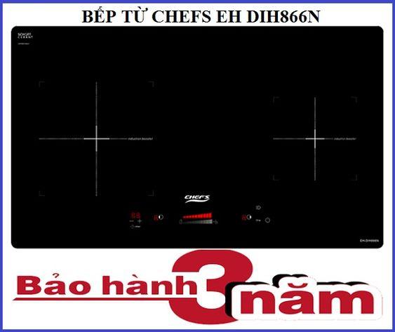 Bếp từ Chefs EH DIH866N có thời gian bảo hành bao lâu
