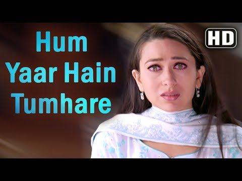 Hum Yaar Hain Tumhare Female Haan Maine Bhi Pyaar Kiya Abhishek Bachchan Karishma Kapoor Youtube Lagu Youtube Video