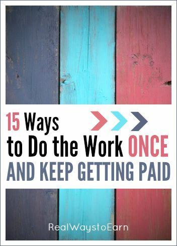 Do you want to find a way to work from home and earn passive income? Here's a list of 15 ways you can do the work once and keep getting paid, over and over again.
