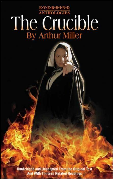 The crucible by arthur miller?