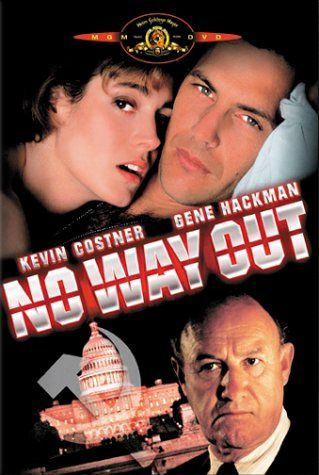 No Way Out  - one of Kevin Costner's best movie; Sean Young is beautiful in this flim