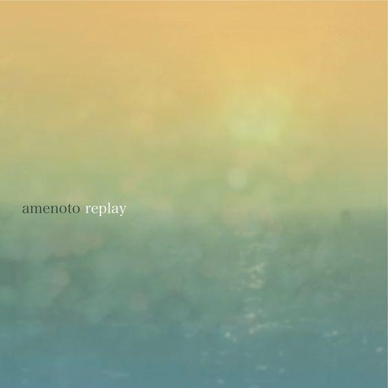 AMENOTO – リプレイ