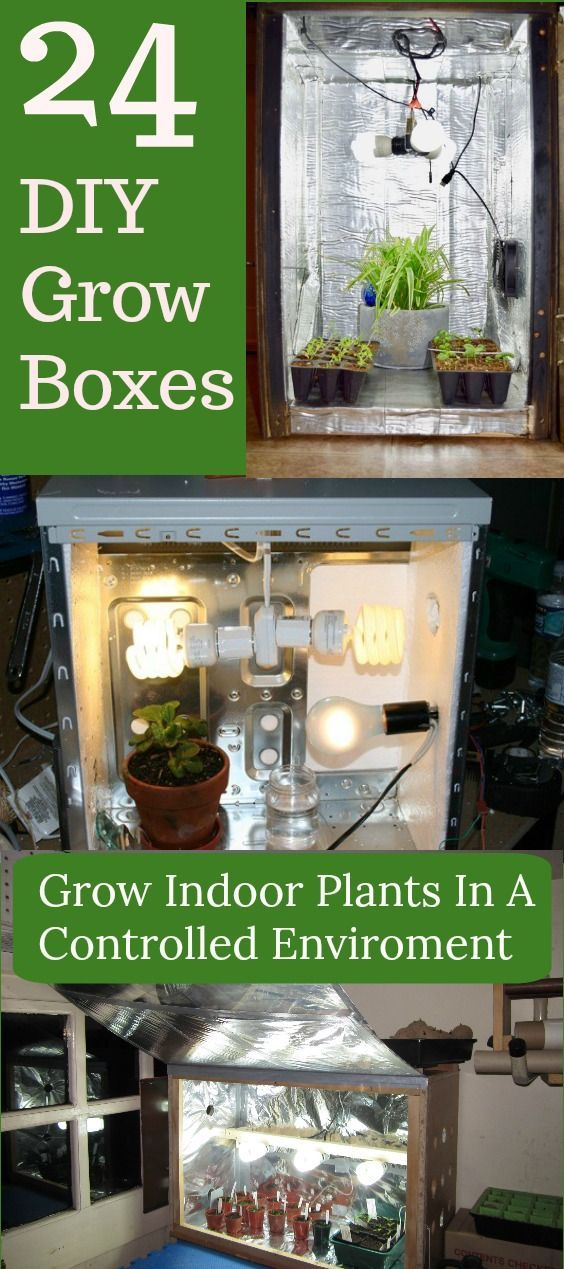 24 Diy Grow Boxes To Grow Plants In A Control Environment A Diy Grow Box Will Provide You With A Self Contained Grow Boxes Hydroponic Grow Box Growing Plants