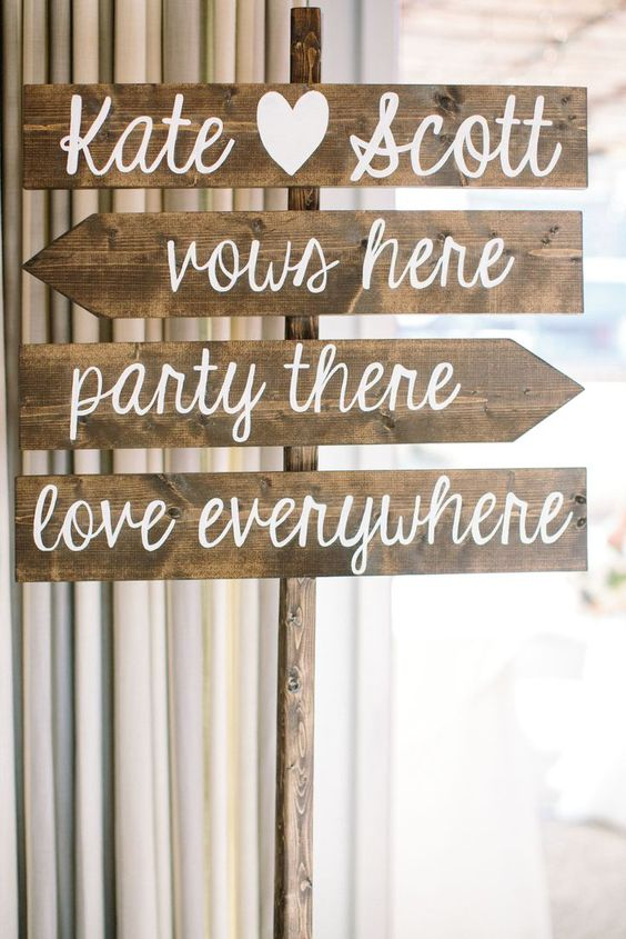 "Love this rustic wedding sign to help direct guests! ""Vows here, Party there, Love everywhere"""