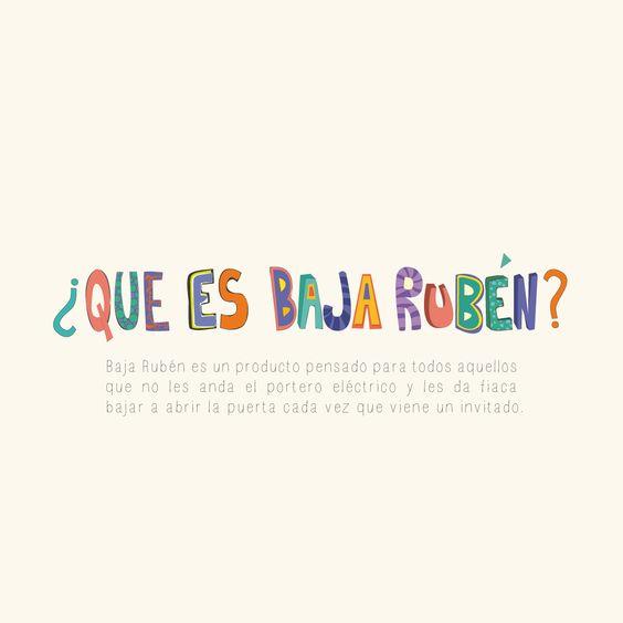 ¿Que es Baja Rubén?