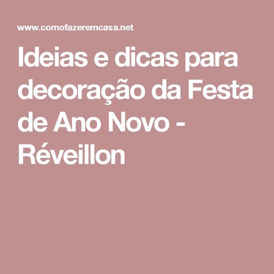 decoracao festa reveillon:Ideias e dicas para decoração da Festa de Ano Novo – Réveillon