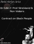 Dr. Edlin f/ Prof. Strickland & Ron Waters- Contract on Black People DVD