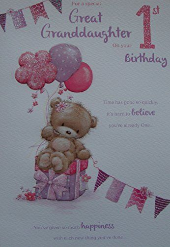 For A Wonderful Great Granddaughter On Your 1st Birthday Https Www Amazon Co Uk Dp B00v3mm49o Happy First Birthday 1st Birthday Cards 1st Birthday Quotes