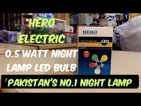 Hero Electric 0 5 Watt Night Lamp Led Bulb 20000 Hours Life Review By Bijli Wala Youtube Led Bulb Led Lamp Night Lamps
