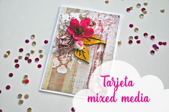 Tutorial tarjeta mixed media paso a paso   Mixed media card tutorial ste...