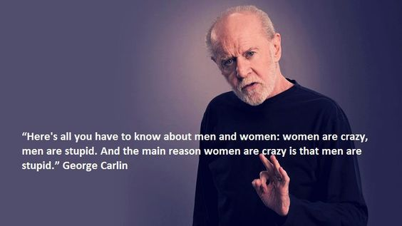 That's why women are crazy....