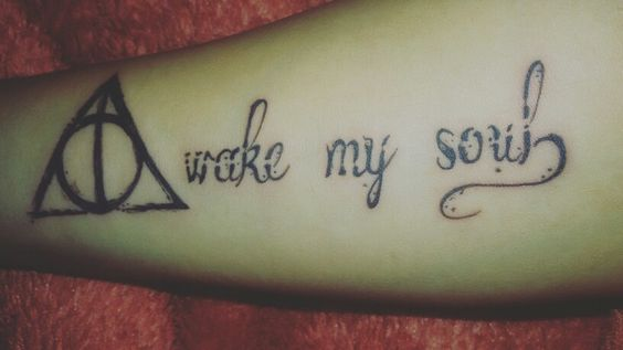 """""""Awake my Soul"""" tattoo with a touch of the deathly hallows. My first tattoo! ❤"""