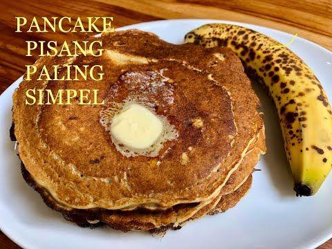 Resep Pancake Pisang Paling Gampang Youtube Di 2020 Makanan Kue Dadar Resep