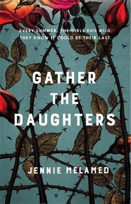 Gather the Daughters (May):