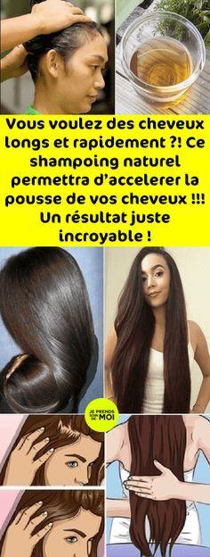 Vous Voulez Des Cheveux Longs Et Rapidement Ce Shampoing Naturel Permettra D Accelerer La Pousse De Vos Natural Shampoo Fast Hairstyles Extreme Hair Growth