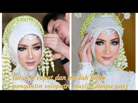 Tutorial Hijab Pengantin Soloputri Muslim Tanpa Paes Youtube Hijab Tutorial Muslim Tutorial
