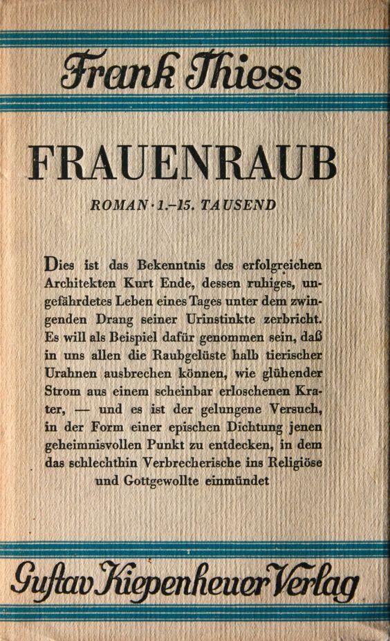 Frank Thiess, Frauenraub