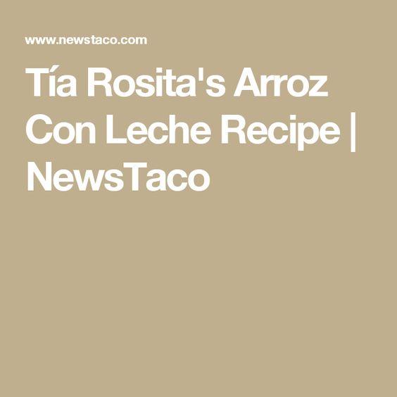Tía Rosita's Arroz Con Leche Recipe | NewsTaco
