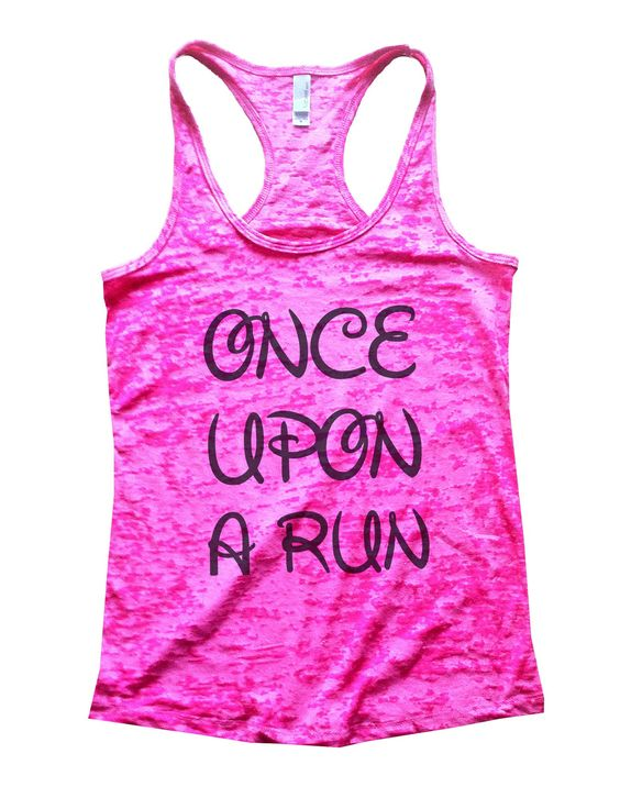 Once Upon A Run Burnout Tank Top By Funny Threadz - 531