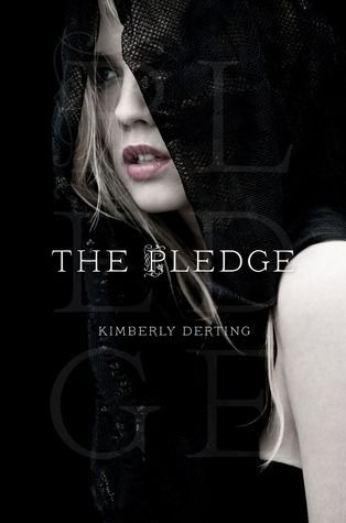 The Pledge (The Pledge #1) - Kimberly Derting