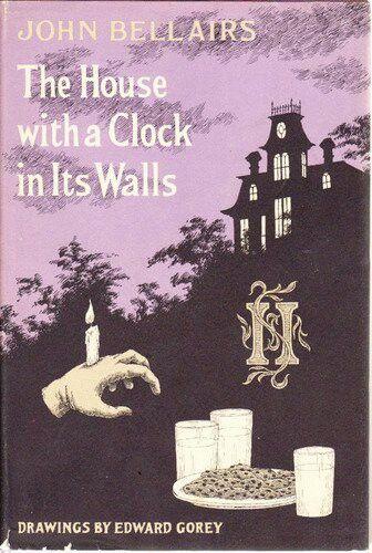The House With A Clock In Its Walls John Bellairs Illus Edward Gorey Edward Gorey Books Edward Gorey Scary Books
