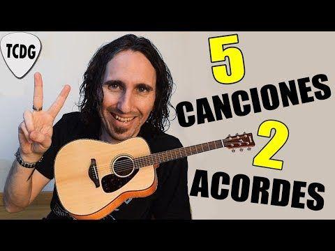 Toca 5 Canciones Fáciles En Guitarra Con Solo 2 Acordes Ideal Para Principiantes Youtube Guitarras Acordes De Guitarra Canciones Guitarra