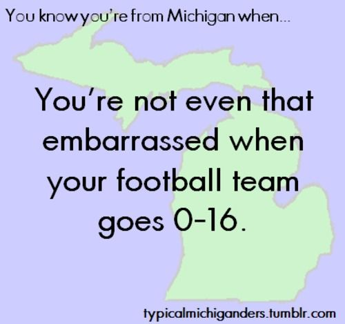 You Know You're From Michigan When...  I was proud - it's a record!!