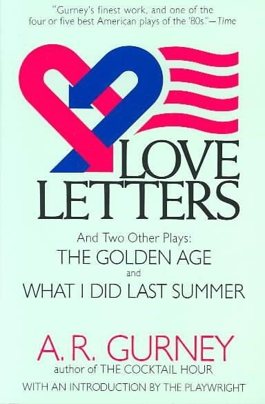 Precision Series Love Letters and Two Other Plays: The Golden Age and What I Did Last Summer