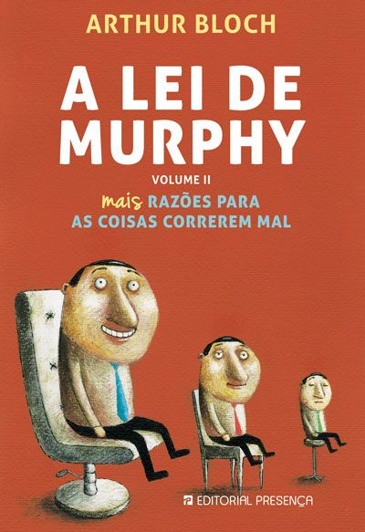 Mais Razões Para as Coisas Correrem Mal | A Lei de Murphy, Artur Bloch