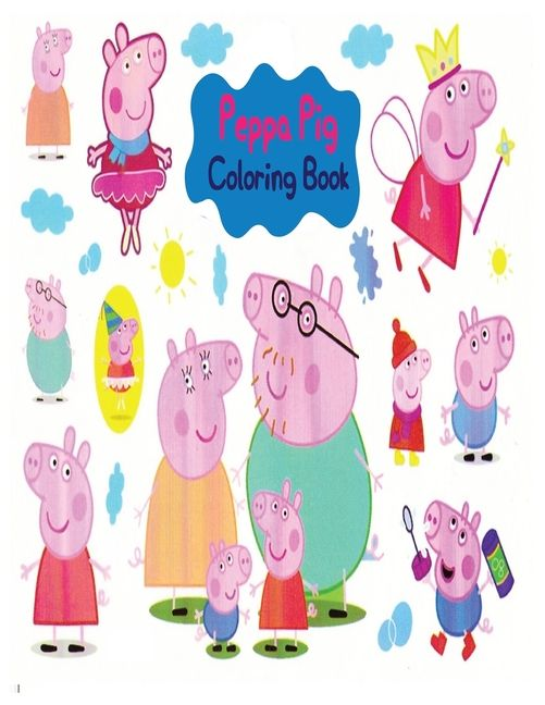 Peppa Pig Coloring Book High Quality Peppa Pig Coloring Book With Cool Images For All Kids Paperback Walmart Com Peppa Pig Coloring Pages Coloring Books Peppa Pig
