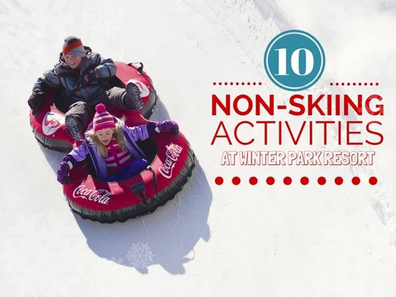 10 Activities for Non-Skiers at Winter Park Resort - Suitcases and Sippy Cups
