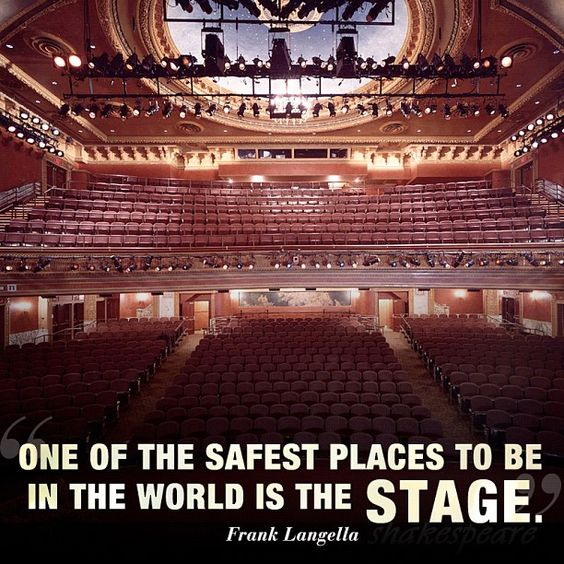 Truth. Theatre is one of my happy places....preferably onstage but in the audience seeing things works too.