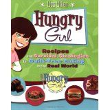 Hungry Girl: Recipes and Survival Strategies for Guilt-Free Eating in the Real World (Paperback)By Lisa Lillien