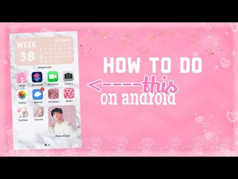 How To Make Custom Widgets On Android Youtube Widget Aesthetic Fonts Android One