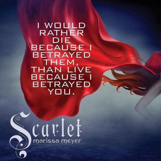 "Favorite quote from ""Scarlet"" by Marissa Meyer! #lunarchronicles"