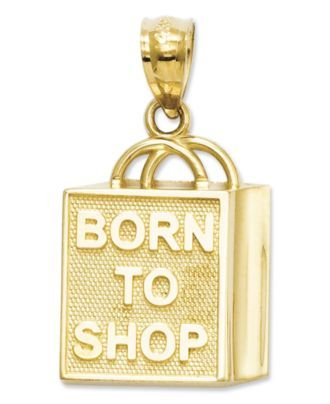 "14k Gold Charm, ""Born to Shop"" Shopping Bag Charm - Bracelets - Jewelry & Watches - Macy's"