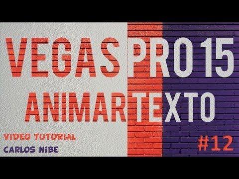 Blog Videoedition By Carlos Nibe Tutorial Efectos De Texto Sony Vegas Pro 12 Textos Sony Vegas