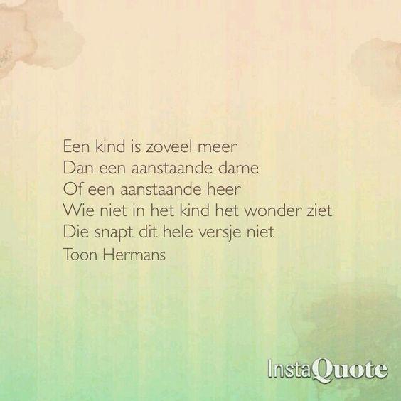 Citaten Vriendschap Toon Hermans : Een kind toon hermans gedichten pinterest