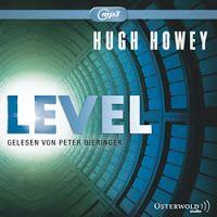 Zeit für neue Genres: Rezension: Level - Hugh Howey