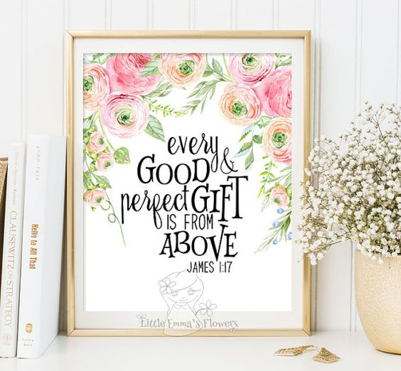6 Things Every Perfectly Decorated Home Should Have: Wall Art Bible Verse Art Printable Scripture Decor James 1