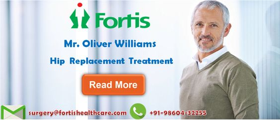 Hip Replacement Treatment Fortis Hospital