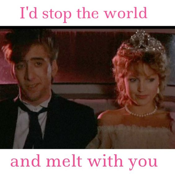 Valley Girl.  I had a serious crush on Nicholas Cage back then.